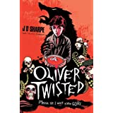 Oliver Twistedby J. D. Sharpe