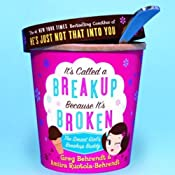 It's Called a Breakup Because It's Broken: The Smart Girl's Breakup Buddy | [Greg Behrendt, Amiira Ruotola-Behrendt]