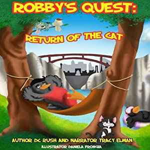 Return of the Cat: Robby's Quest, Book 3 | [D. C. Rush]