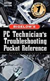 img - for PC Technician's Troubleshooting Pocket Reference by Bigelow, Stephen (2000) Paperback book / textbook / text book