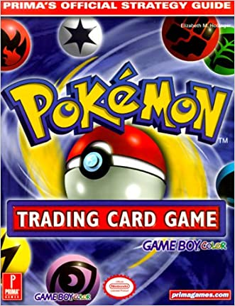 Pokemon Trading Card Game (Game Boy Version) (Prima's Official Strategy Guide) written by Elizabeth Hollinger