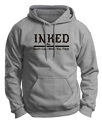 Inked and Don't Care What You Think Tattooed Premium Hoodie Sweatshirt Large LtStl