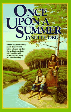 Once upon a Summer (Seasons of the Heart, Book 1), Janette Oke