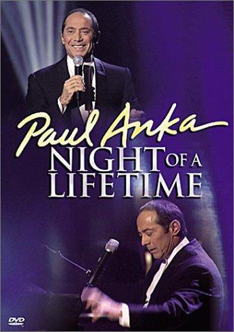 Paul Anka - Night of a Lifetime