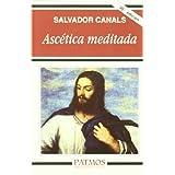 Ascética meditada (Patmos- L.Espiritualidad)