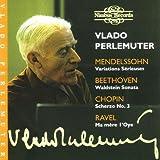 Ravel: Ma mère l'oye; Beethoven: Waldstein Sonata; Chopin: Scherzo No. 3; Mendelssohn: Variations Sérieuses