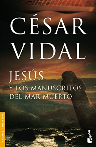 Jesus y los Manuscritos del Mar Muerto