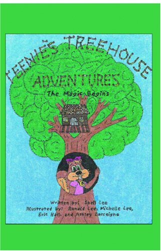 Teenie's Treehouse Adventures: The Magic Begins
