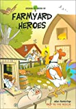 Farmyard Heroes (Stories to Grow By series) (3905332531) by Brookes, Derek