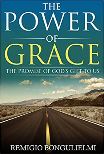 The Power of Grace: The Promise of God's Gift to Us