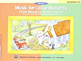 Music for Little Mozarts -- Little Mozarts Go to Church, Bk 1-2: 10 Favorite Hymns, Spirituals and Sunday School Songs (Alfred s Music for Little Mozarts)
