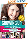 Discovery Girls Guide To Growing Up...Everything You Need to Know About Your Changing Body