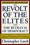 The Revolt Of The Elites by Christopher Lasch