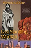 Last Standing Woman (1551922835) by Laduke, Winona