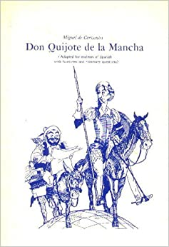 don quijote de la mancha adapted for intermediate students paperback Home this edition 1975, english, spanish, book, illustrated edition: selections from cervantes' don quijote de la mancha / adapted for intermediate students by.