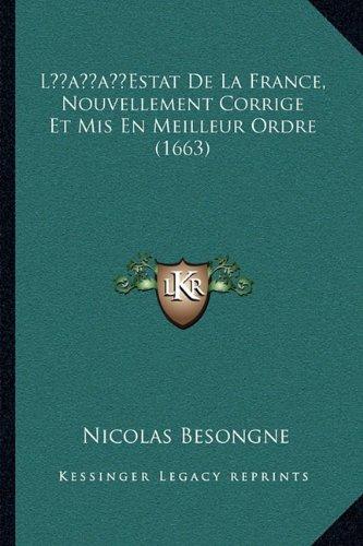 Lacentsa -A Centsestat de La France, Nouvellement Corrige Et MIS En Meilleur Ordre (1663)