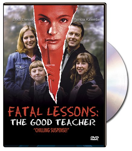 Fatal Lessons (Fatal Lessons The Good Teacher compare prices)
