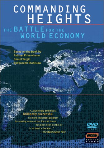 Commanding Heights - Battle for the World Economy: The Battle of Ideas/The Agony of Reform/The New Rules of the Game [DVD] [2002] [Region 1] [US Import] [NTSC]