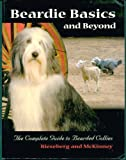img - for Beardie Basics and Beyond: The Complete Guide to Bearded Collies book / textbook / text book