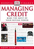 Managing Credit (Essential Finance) (0751337234) by Shaw, Adam
