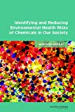 img - for Identifying and Reducing Environmental Health Risks of Chemicals in Our Society: Workshop Summary book / textbook / text book