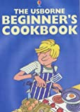 Fiona Watt The Usborne Beginner's Cookbook