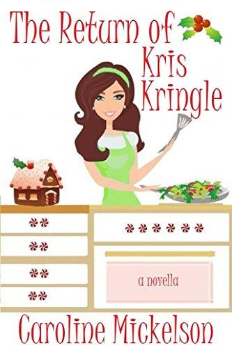 the-return-of-kris-kringle-a-christmas-central-romantic-comedy-novella-english-edition