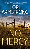 No Mercy: A Mercy Gunderson Mystery (English and English Edition)