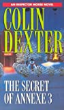 The Secret of Annexe 3 (0804114897) by Dexter, Colin