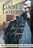 The Incorrigible Annabelle Spencer (The Ruttingdon Series Book 1) (English Edition)