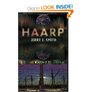 Click to buy Tesla Inventions: Haarp: The Ultimate Weapon of the Conspiracy (Mind-Control Conspiracy) <b>Paperback</b> from Amazon!