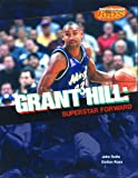 Grant Hill: Superstar Forward (Sports Illustrated for Kids Books)