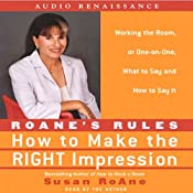 RoAne's Rules: How to Make the Right Impression: What to Say and How to Say It | [Susan RoAne]