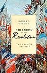 Children of the Revolution: The Frenc...