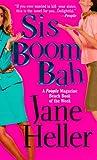 Sis Boom Bah (0312971362) by Jane Heller