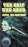 The Ship Who Sang (0345018818) by Anne McCaffrey