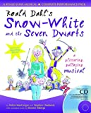 img - for Roald Dahl's Snow-White and the Seven Dwarfs: Complete Performance Pack with Audio CD and CD-ROM: A Glittering Galloping Musical (A & C Black Musicals) book / textbook / text book