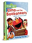 Sesame Street: Elmo And the Bookaneer...