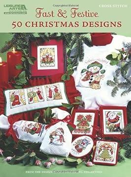 Fast & Festive, 50 Christmas Designs (Leisure Arts #5522)