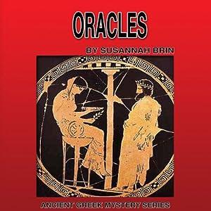 Oracles: Ancient Greek Mysteries | [Susannah Brin]