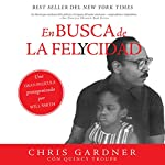 En busca de la felycidad [The Pursuit of Happiness] | Chris Gardner