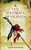 The Mandate of Heaven (Medieval China Trilogy Book 3)