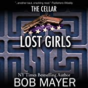 Black Ops: Lost Girls | [Bob Mayer]