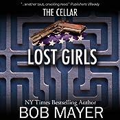 Black Ops: Lost Girls | [Bob Mayer]