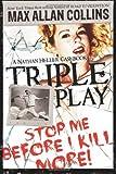 Triple Play: A Nathan Heller Casebook (Nathan Heller Novels)
