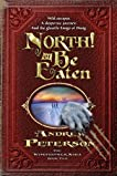 North! Or Be Eaten (The Wingfeather Saga, Book Two)