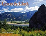 Lewis & Clark 2003 Calendar: The Search for the Northwest Passage