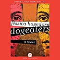 Dogeaters: A Novel Audiobook by Jessica Hagedorn Narrated by Bahni Turpin