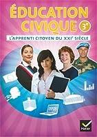 L'apprenti citoyen du XXIe siècle Éducation civique 3e éd. 2012 - Cahier de l'élève