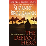 The Defiant Heroby Suzanne Brockmann